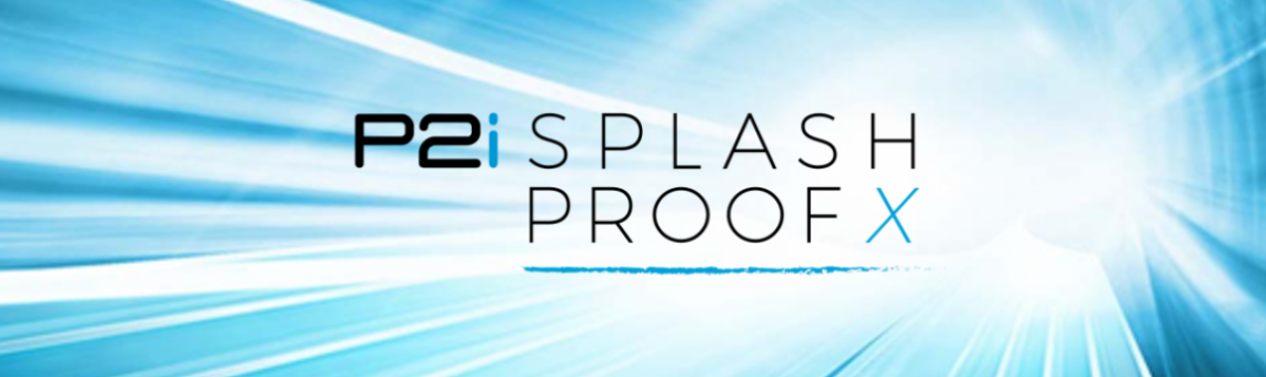 P2i launches high-speed Splash-proof X
